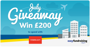 easyfundraising competition £200 to spend with Hotels.com